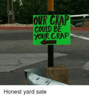our-crap-could-be-your-crap-honest-yard-sale-22479175.png